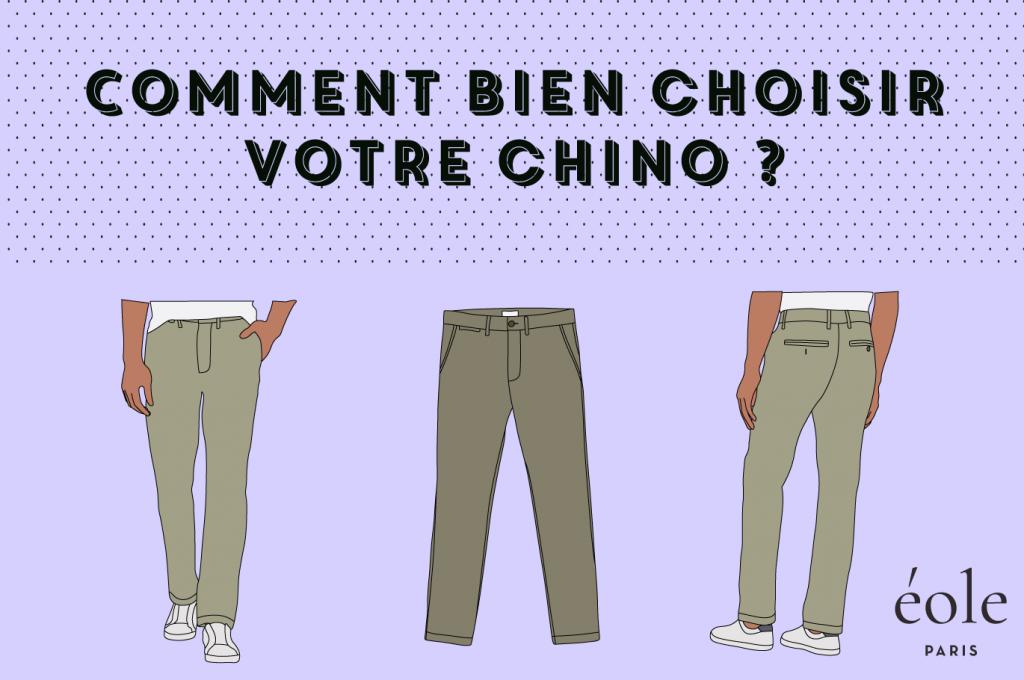 Comment bien choisir son chino - EOLE PARIS