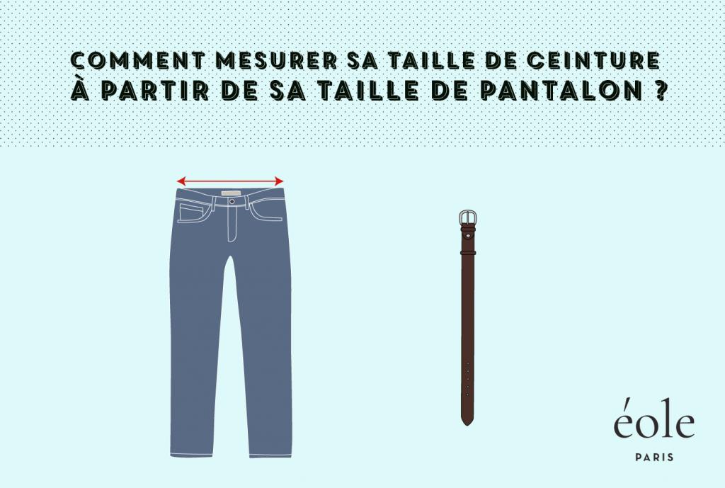 Comment mesurer sa taille de ceinture a l aide de sa taille de pantalon - Eole Paris