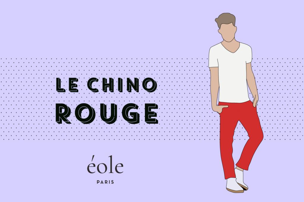 Le chino rouge - EOLE PARIS