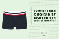 Comment bien porter et choisir ses sous vêtements