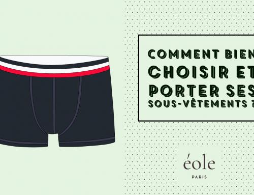Comment Bien Choisir Et Porter Ses Sous-Vêtements ? [Guide Complet]