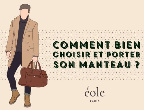 Comment Bien Choisir Et Porter Son Manteau ? [Le Guide Complet]