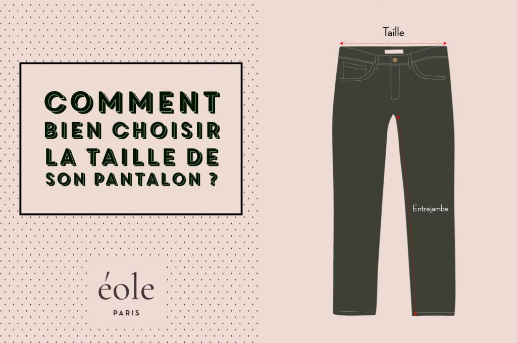 Comment bien choisir la taille de son pantalon - EOLE PARIS