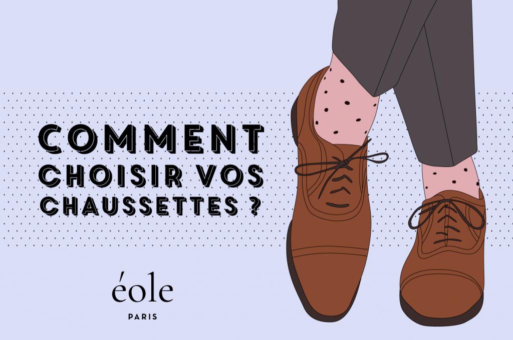 Comment choisir vos chaussettes - EOLE PARIS