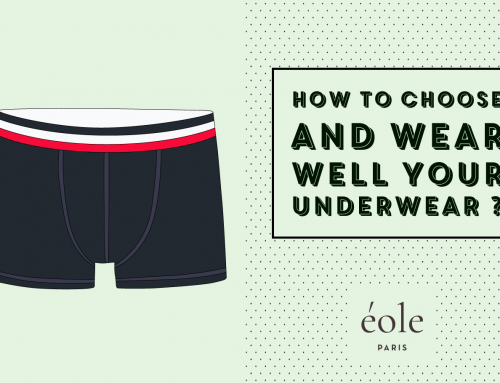 How To Choose And Wear Well Your Underwear ? [The Ultimate Guide]