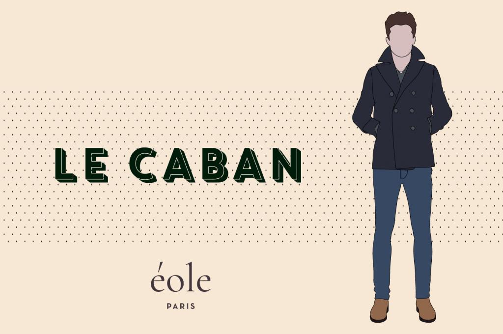 Le Caban - EOLE PARIS
