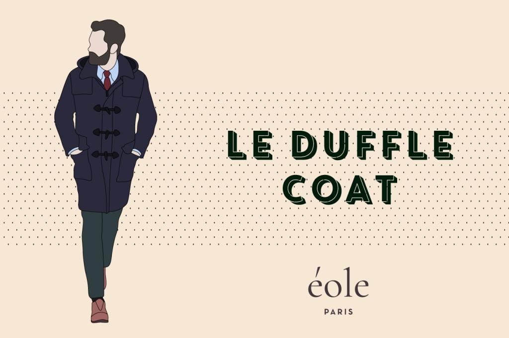 Le Duffle Coat - EOLE PARIS