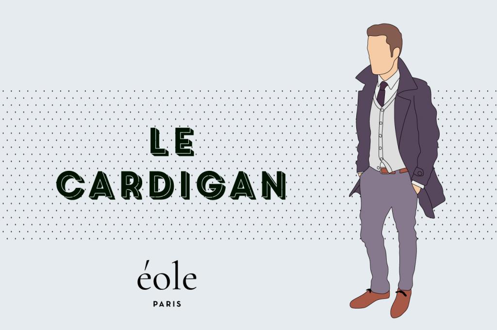Le cardigan - EOLE PARIS