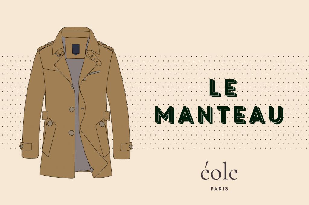 Le manteau - EOLE PARIS