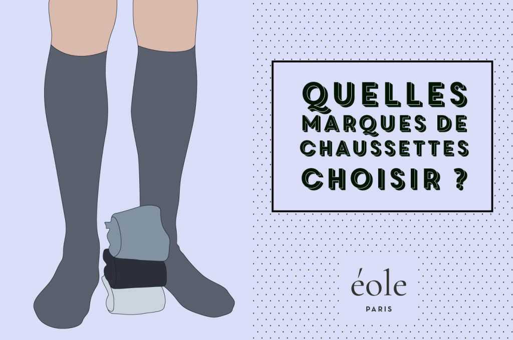 Quelles marques de chaussettes choisir ? EOLE PARIS