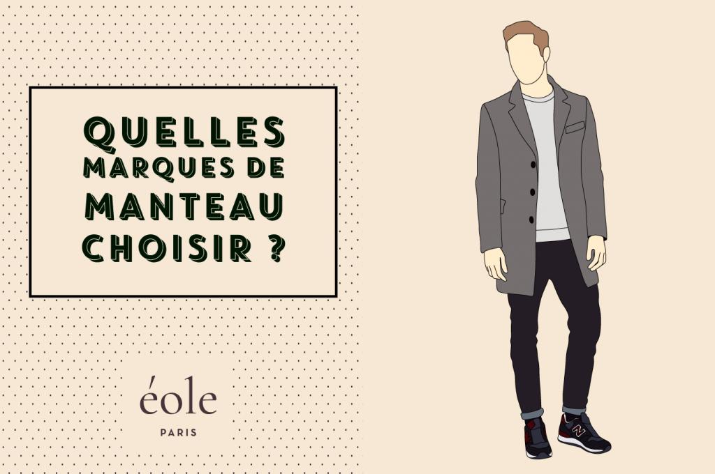 Quelles marques de manteau choisir - EOLE PARIS