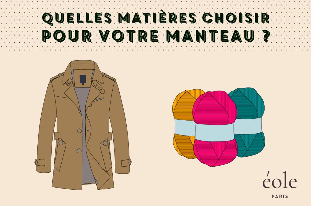Quelles matieres choisir pour votre manteau - EOLE PARIS