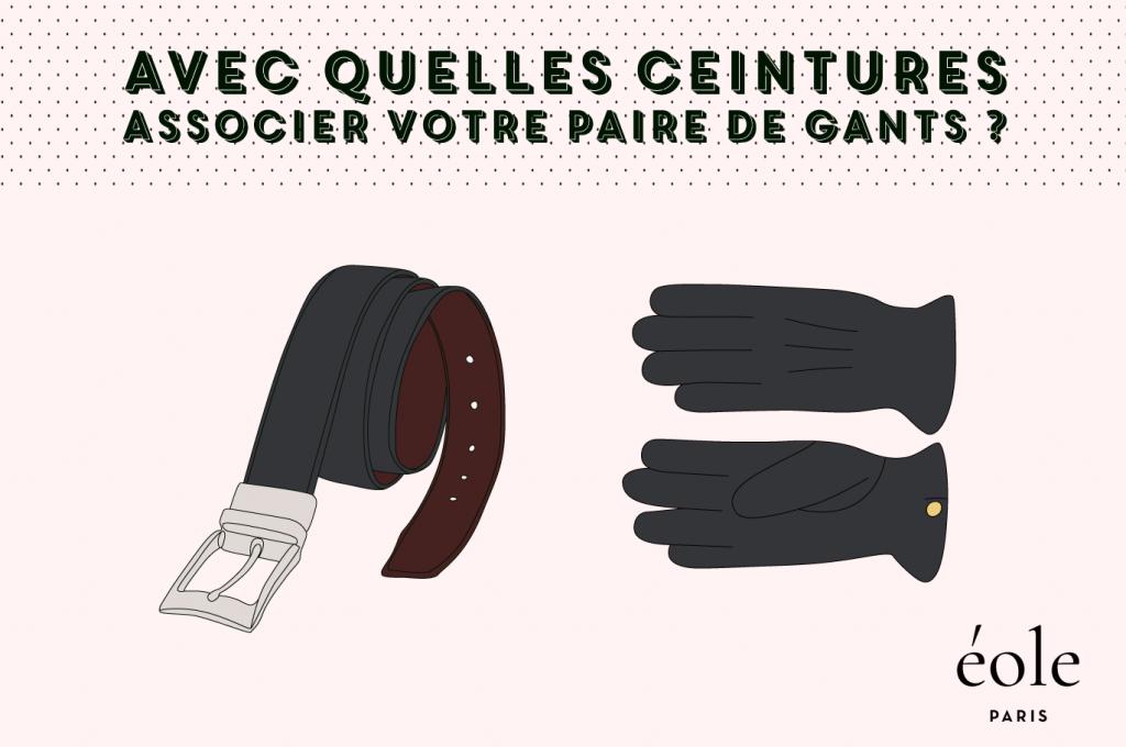 Avec quelles ceintures associer votre paire de gants ? EOLE PARIS