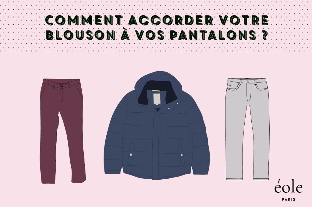 Comment accorder vos blousons à votre pantalons ? EOLE PARIS