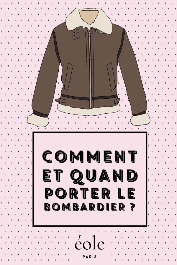 Comment et quand porter le bombardier ? EOLE PARIS