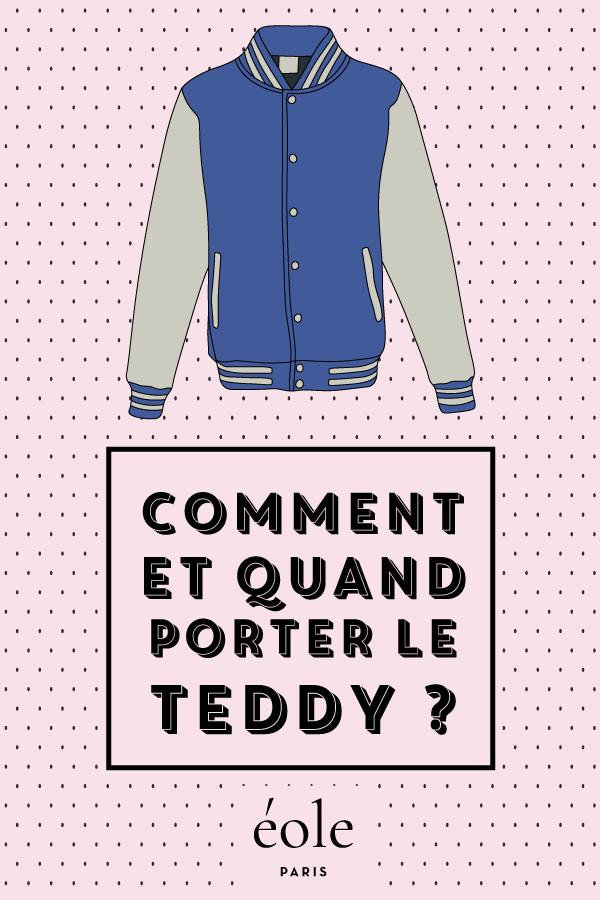 Comment et quand porter le teddy ? EOLE PARIS