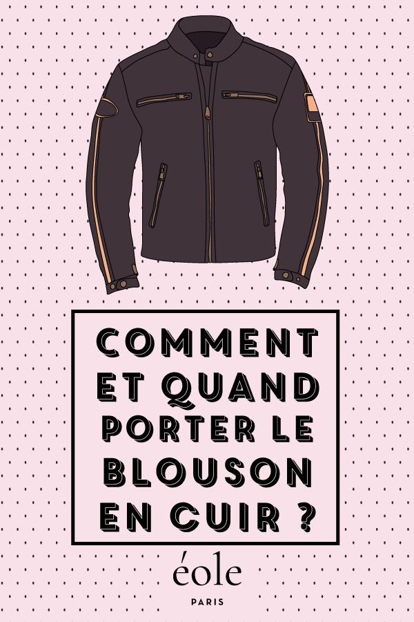 Comment et quand porter le blouson en cuir ? EOLE PARIS
