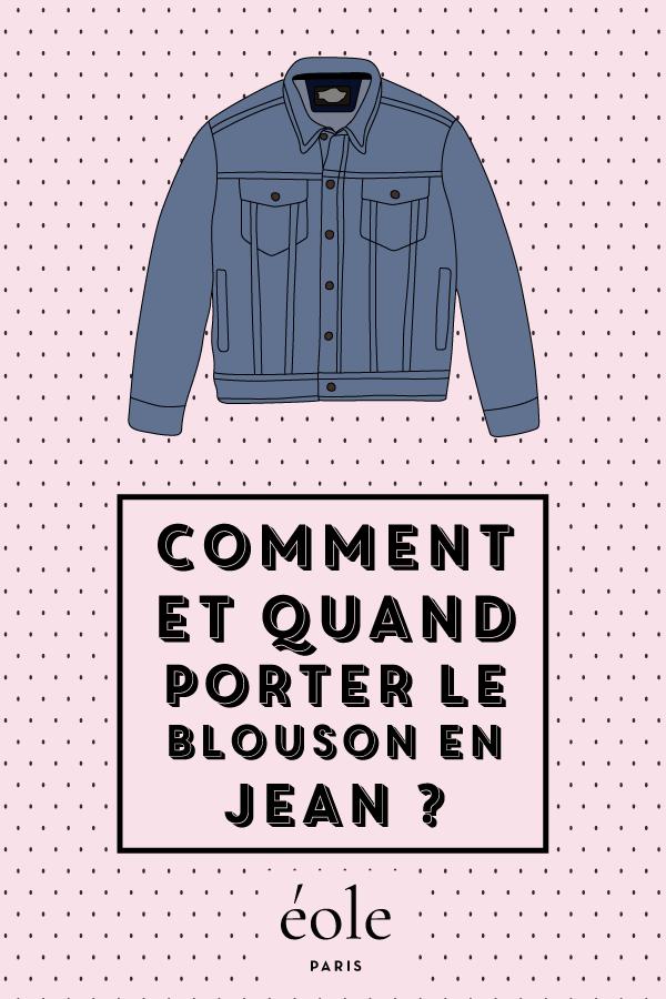 Comment et quand porter le blouson en jean ? EOLE PARIS