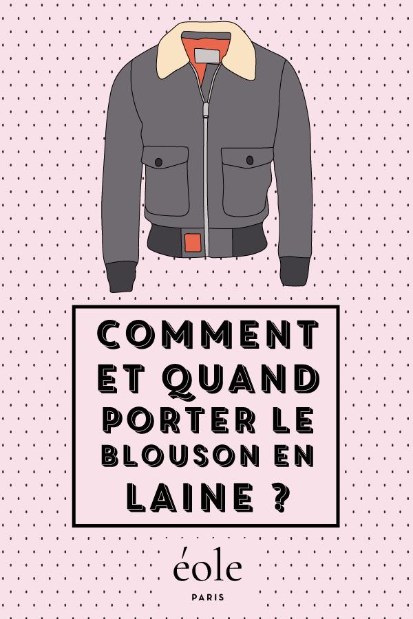 Comment et quand porter le blouson en laine ? EOLE PARIS