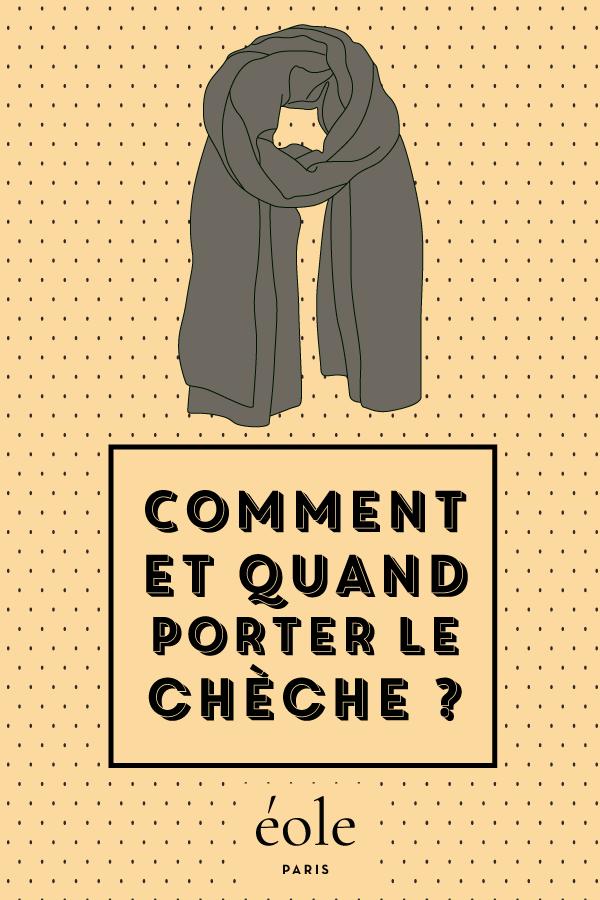Comment et quand porter la chèche - EOLE PARIS