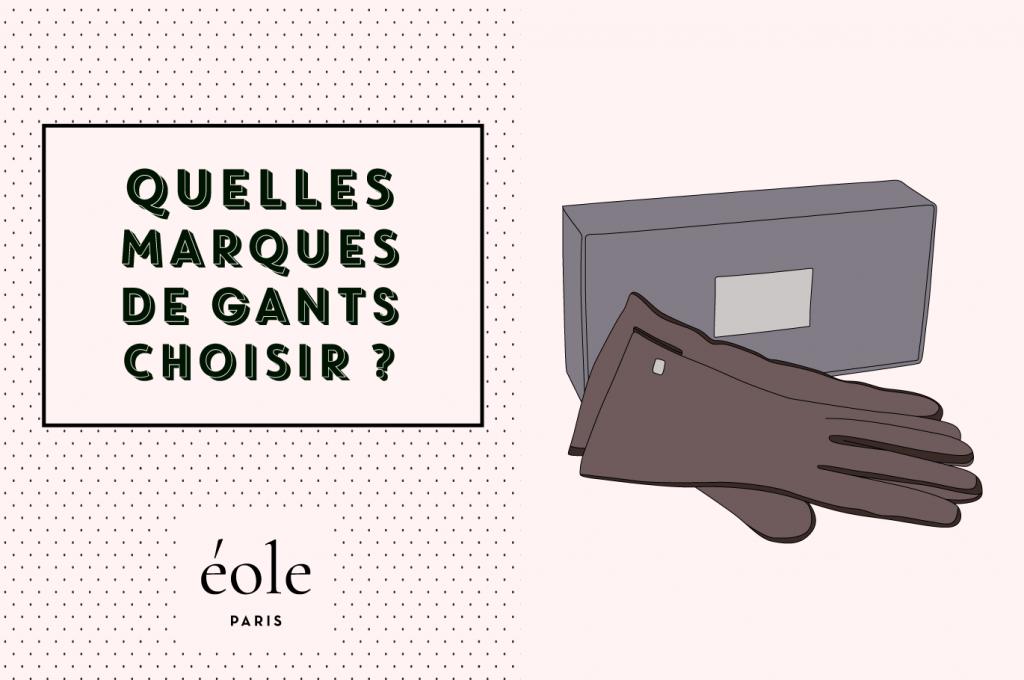 Quelles marques de gants choisir ? EOLE PARIS