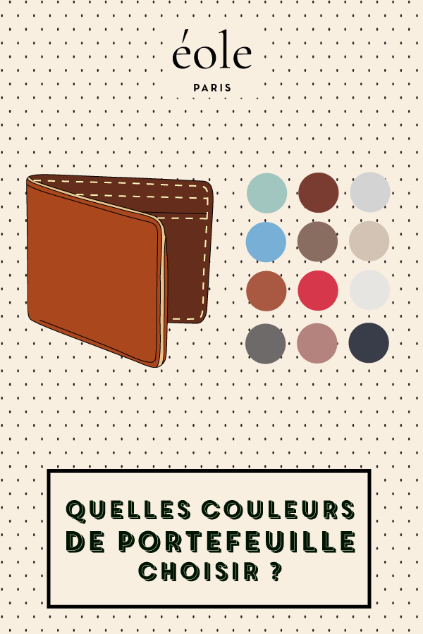 Quelles couleurs de portefeuilles choisir ? EOLE PARIS