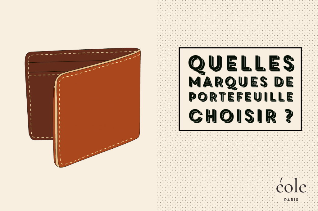 Quelles marques de portefeuille choisir ? EOLE PARIS