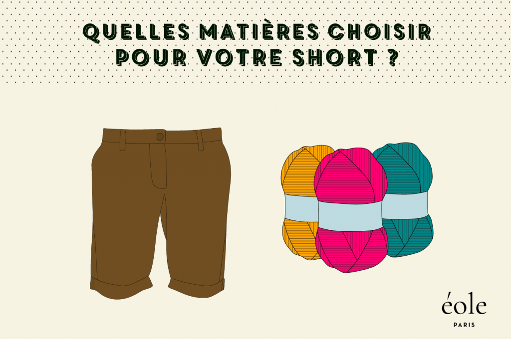 Quelles matières de short choisir pour votre short ? ÉOLE PARIS