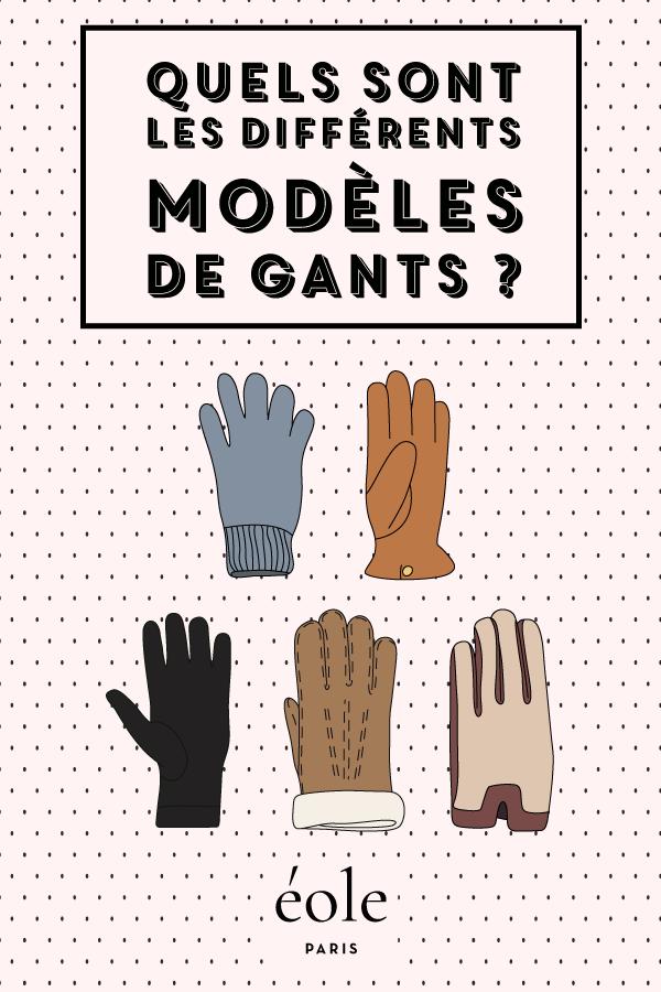 Quels sont les différents modèles de gants ? EOLE PARIS
