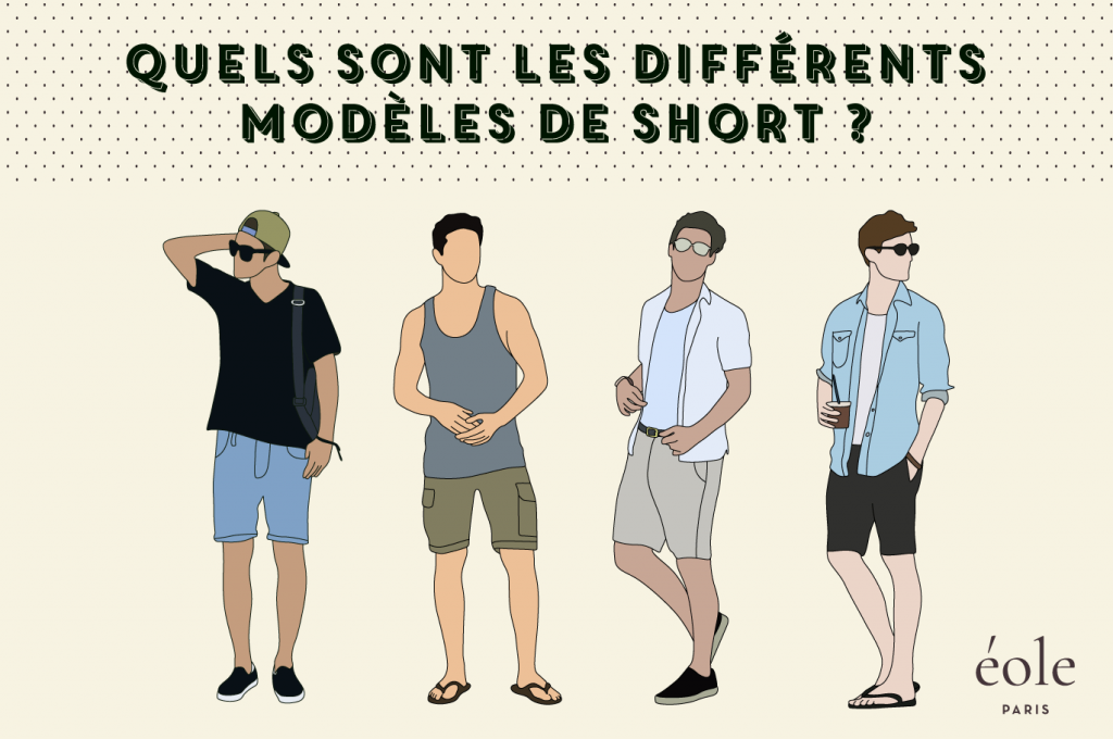 Quels sont les différents modèles de short ? ÉOLE PARIS