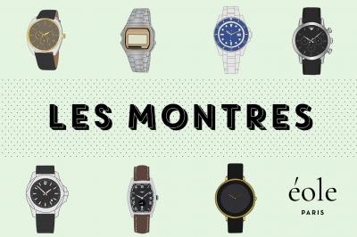 Les montres - EOLE PARIS