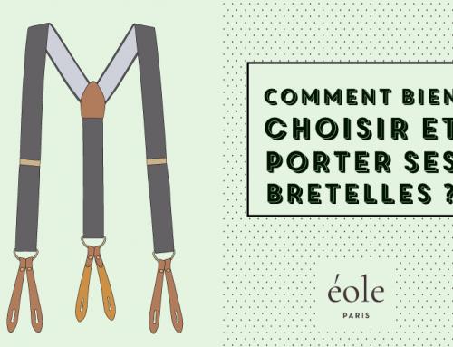 Comment bien choisir et porter ses bretelles ? [Guide Complet]